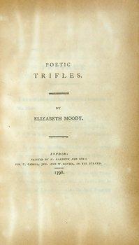 98B: Moody (Elizabeth) Poetic Trifles