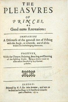 327A: [Markham (Gervase)] The Pleasures of Princes