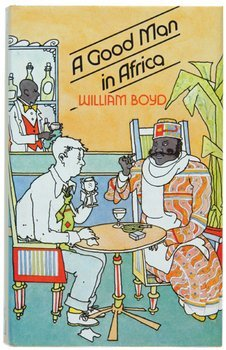 1C: Boyd (William) A Good Man in Africa