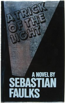 6C: Faulks (Sebastian) A Trick of the Light