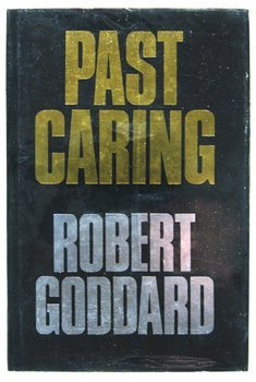 10C: Goddard (Robert) Past Caring