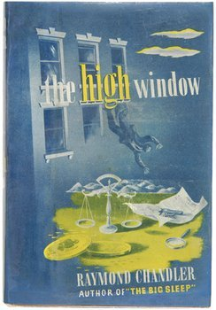 17C: Chandler (Raymond) The High Window