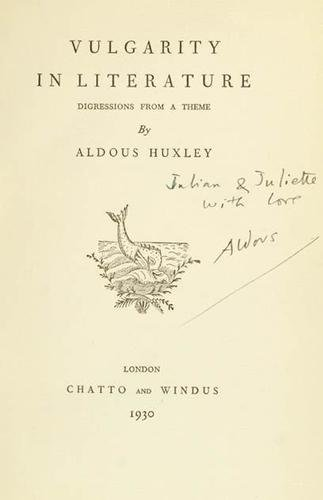 219A: Huxley Vulgarity in Literature, inscribed