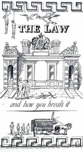 4D: Bawden (Edward) The Law and how you break it
