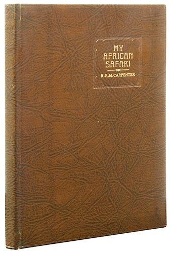 405B: Carpenter (R. R. M.) My African Safari
