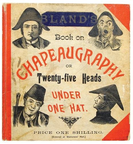 9: Bland (J.) Chapeaugraphy,