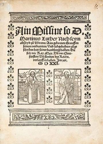 14: Luther (Martin) Ain Missive...seym abschyd zu Worm