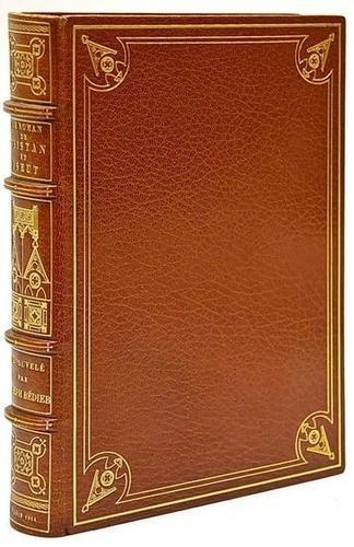 19: Bédier (Joseph) Le Roman de Tristan et Iseut