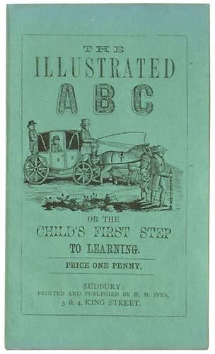 1329: Illustrated ABC (The), or the ChildÕs First Step