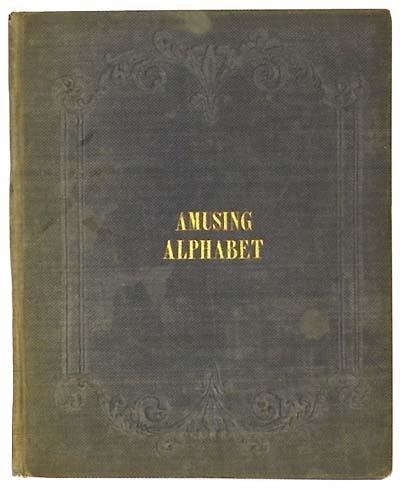 1330: Amusing Alphabet (The); or, Easy Steps to A,B,C,