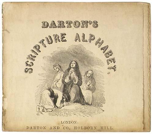 1332: DartonÕs Scripture Alphabet,
