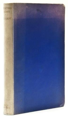 252: Eliot (T.S.) Selected Essays