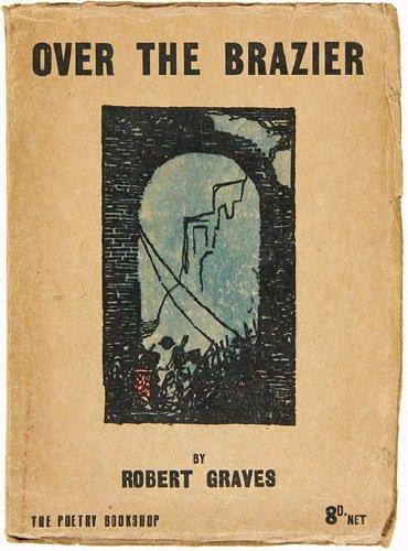 633D: Graves (Robert) Over the Brazier,