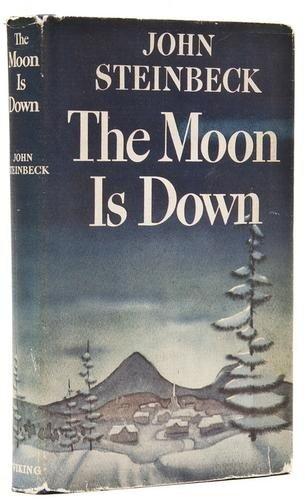 316: Steinbeck (John) The Moon is Down