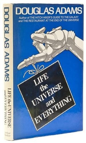 2: Adams (Douglas) Life the Universe and Everything