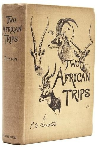 2: Buxton (Edward North) Two African Trips