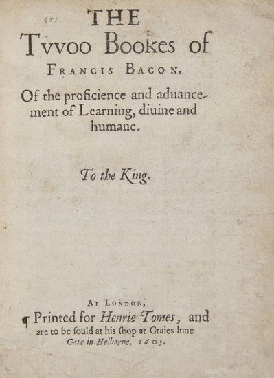 13: (Sir Francis) The Twoo Bookes...Of the Proficience