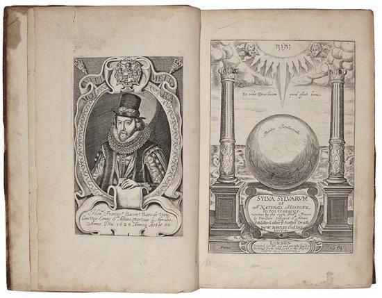 1: (Sir Francis) Sylva Sylvarum: or, A Natural Histor