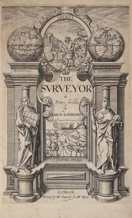 23: Rathborne (Aaron) The Surveyor in Foure Bookes