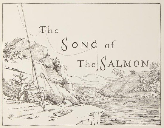 53: [Bullough (Charles P.)] The Song of the Salmon