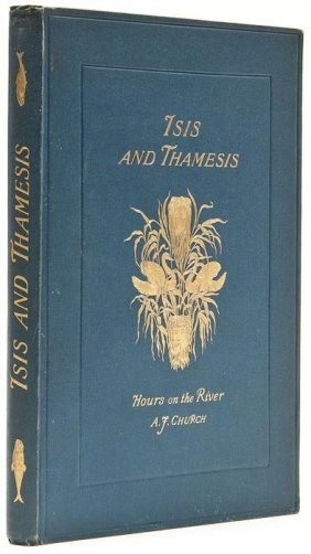 Church (Alfred J.) Isis And Thamesis: