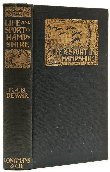 113: Dewar (George A.B.) Life and Sport in Hampshire