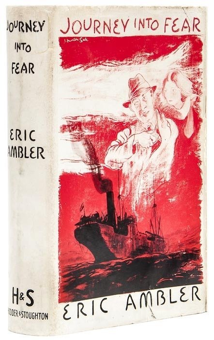 9: Ambler (Eric) Journey Into Fear