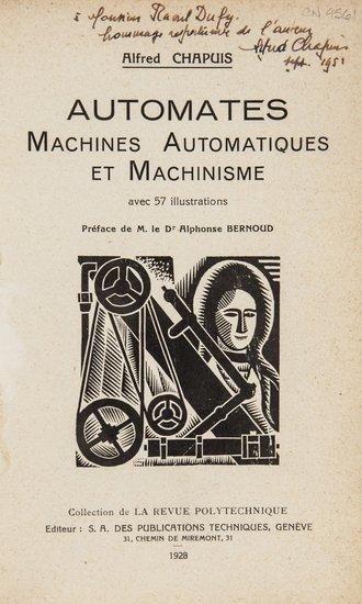 21: Automata.- Chapuis (Alfred) Automates: Machines Au