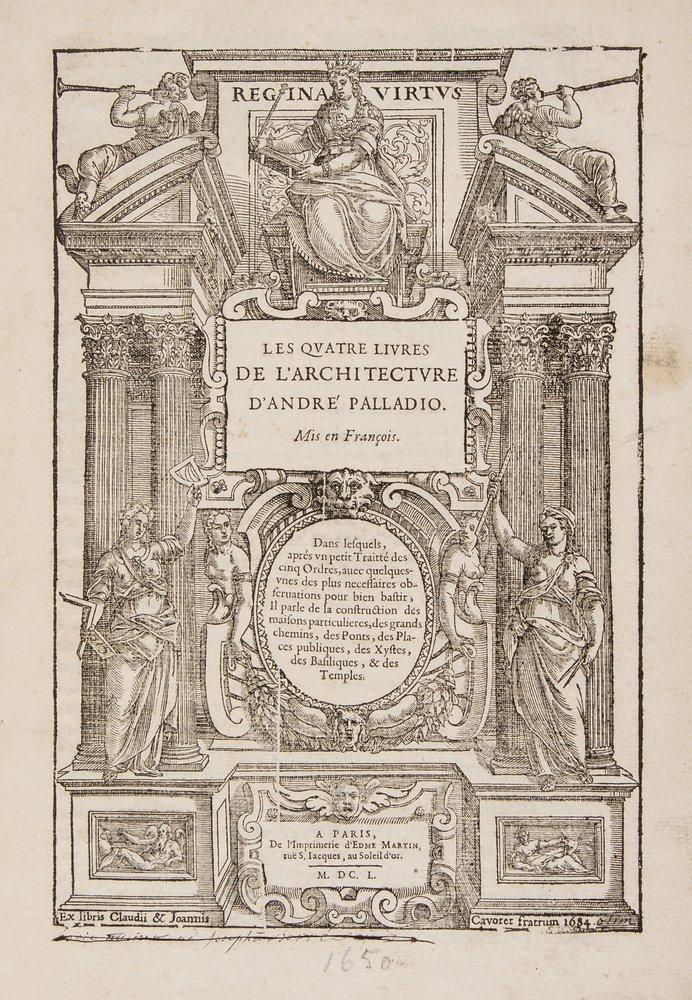 Palladio (Andrea) Les Quatre Livres d'Architecture