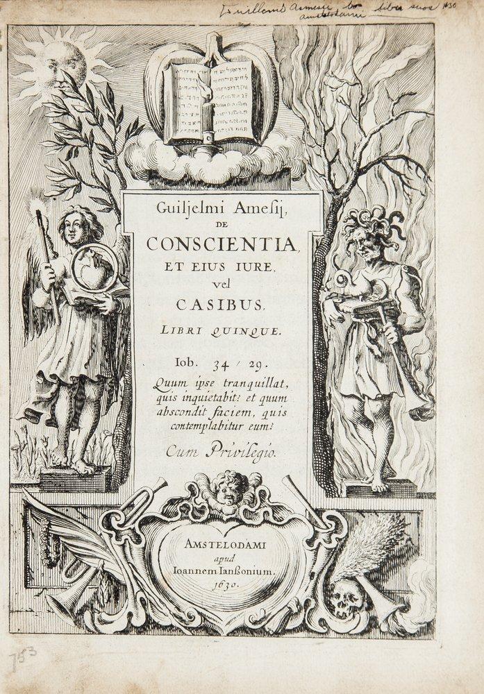 Ames (William) De Conscientia, et eius Iure, vel C