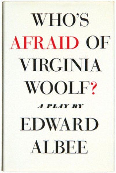828B: Albee (E.) Who's Afraid of Virginia Woolf?