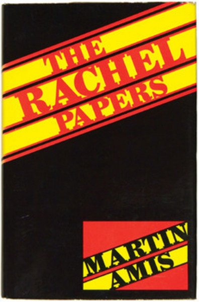 832B: Amis (Martin) The Rachel Papers