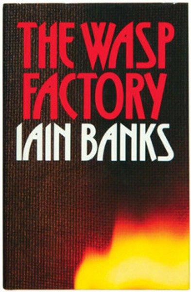 843B: Banks (Iain) The Wasp Factory