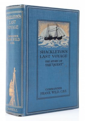 Wild - Shackleton's Last Voyage. The Story Of The
