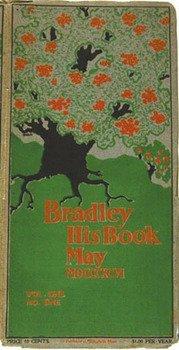 4C: Bradley(Will)Bradley,His Book,v1,nos.1&2,1896
