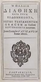 Bible, - Greek . He Palaia Diatheche [sic ] kata tous