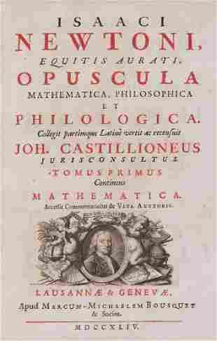 Newton - Opuscula Mathematica, Philosophica et