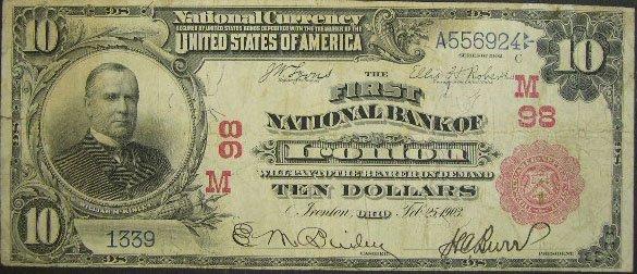 508: Series 1902 Ten Dollar ($10.00) First National Ban