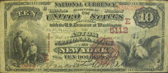 518: Dated 1898 Red Seal Ten Dollar ($10.00) Astor Nati