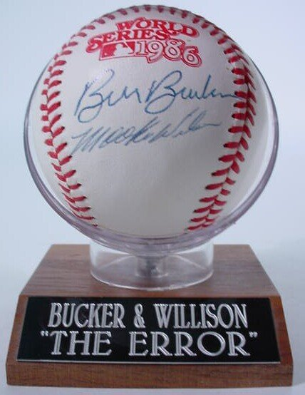 "1002: Baseball signed: ""Bill Buckner and Mookie Wilson"""