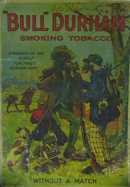157: Old  Bull Durham Black Americana Tobacco Poster