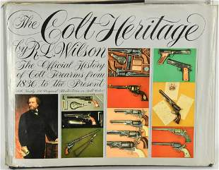 The Colt Heritage: The Official History of Colt