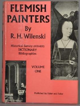 Flemish Painters. R. H. Wilenski 2 Volumes, Faber &