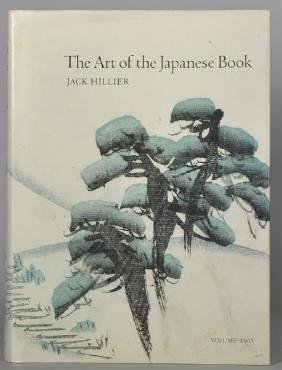 The Art of the Japanese Book. Jack Hillier 2 Volumes,