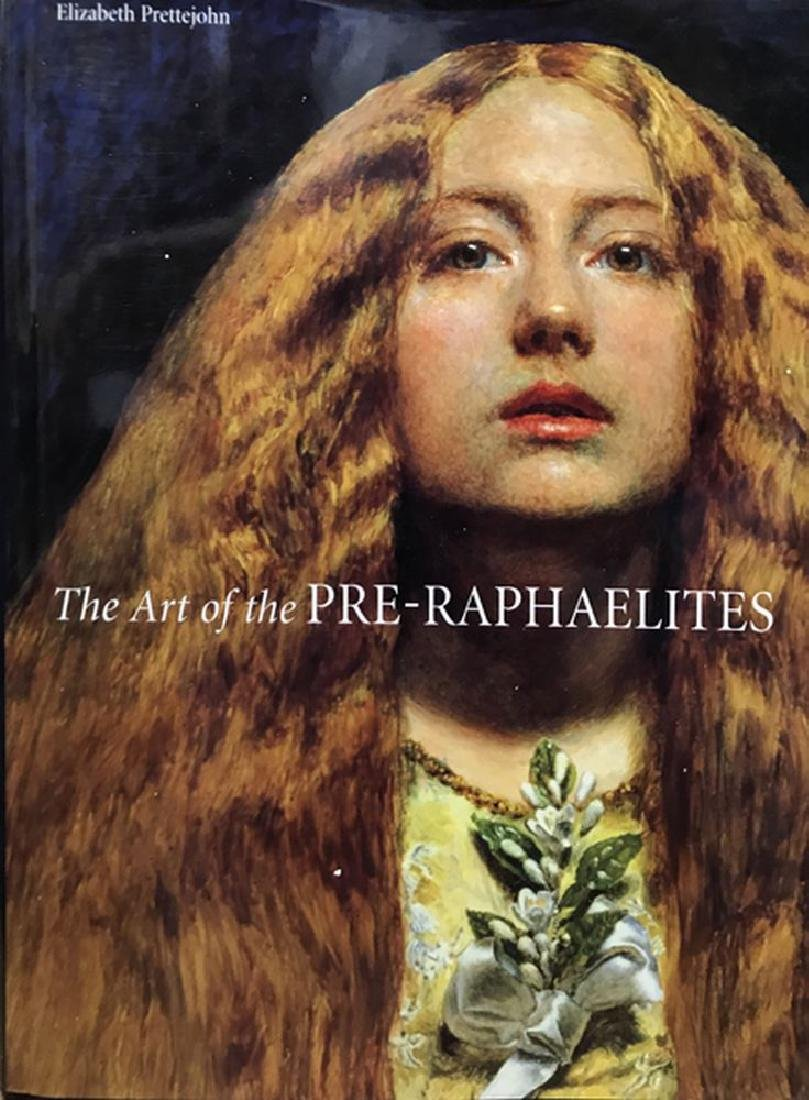 The Art of the Pre-Raphaelites, together with thirty