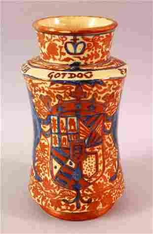 A SPANISH MORESQUE LUSTRE POTTERY MEDICINE JAR,