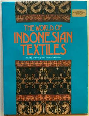 'THE WORLD OF INDONESIAN TEXTILES' by Wanda Warming and