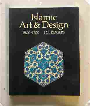 'ISLAMIC ART AND DESIGN' by J M Rogers, together with