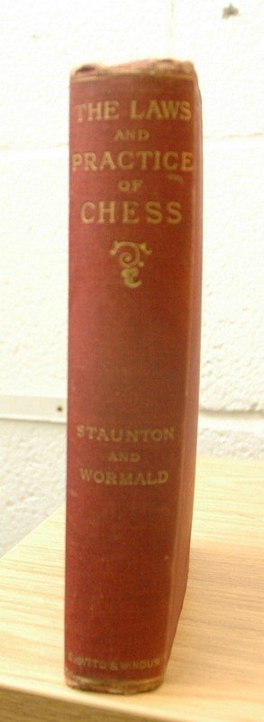 15C: [CHESS].  STAUNTON (H.) & WORMALD (R.), The Laws a