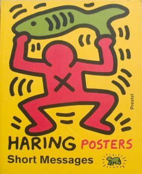 2003 Haring Posters Short Messages Book